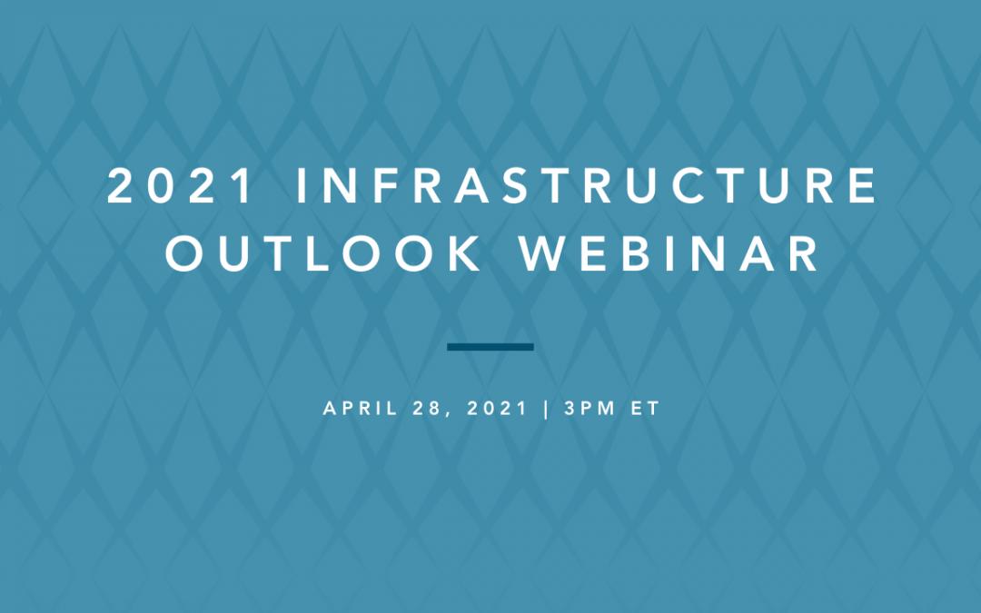 2021 infrastructure outlook
