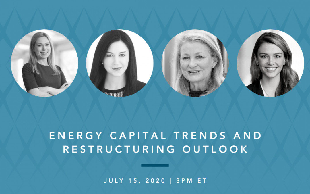 Energy Capital Trends and Restructuring Outlook