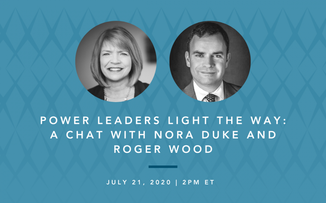 Power Leaders Light the Way: A Chat with Nora Duke and Roger Wood
