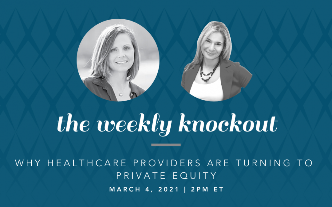 Why Healthcare Providers are Turning to Private Equity