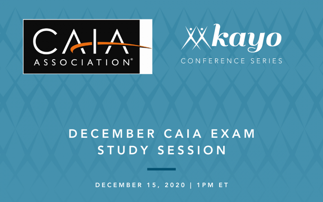 CAIA with Kayo: December Study Session