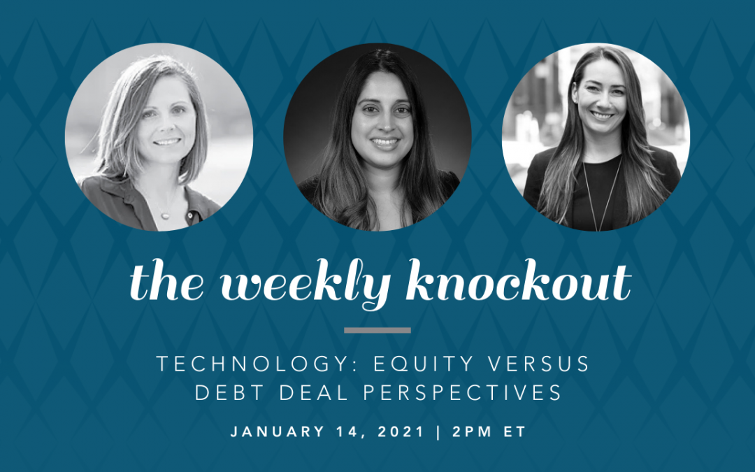Technology: Equity versus Debt Deal Perspectives