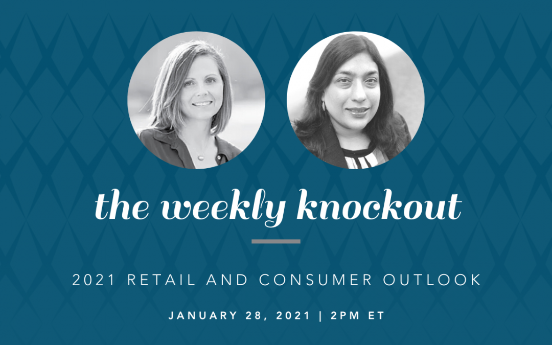 2021 Retail and Consumer Outlook
