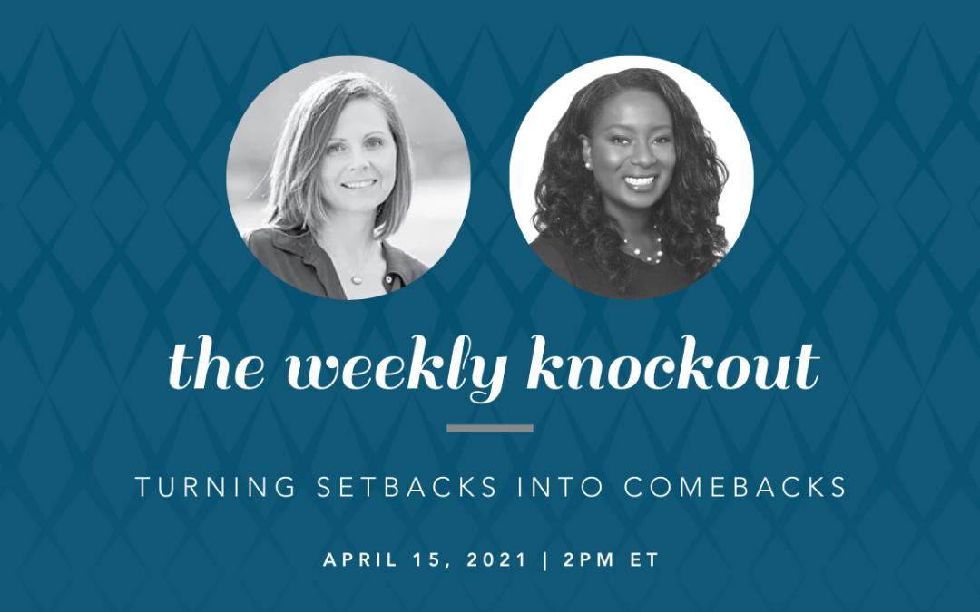 Turning Setbacks into Comebacks