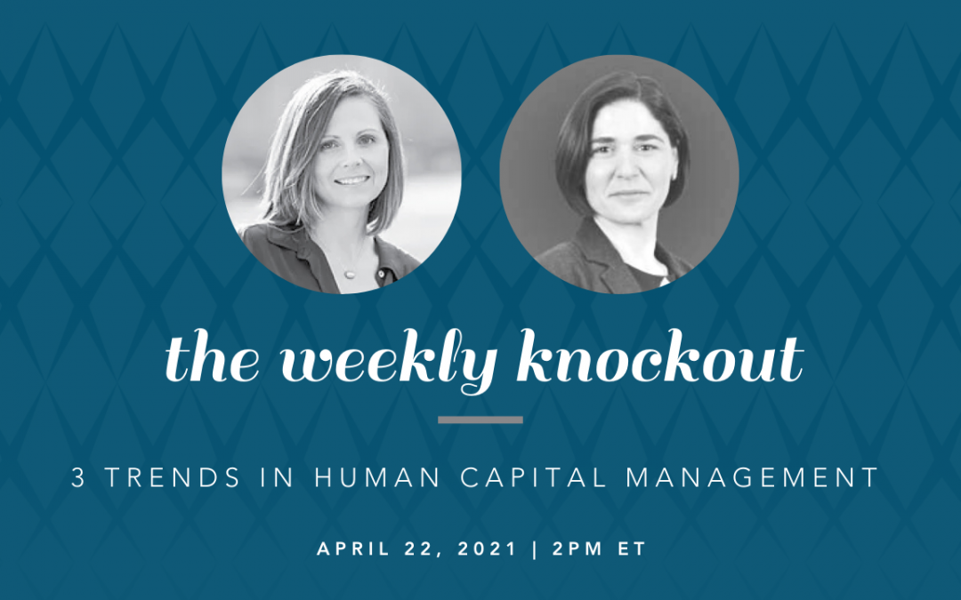 Three Trends in Human Capital Management
